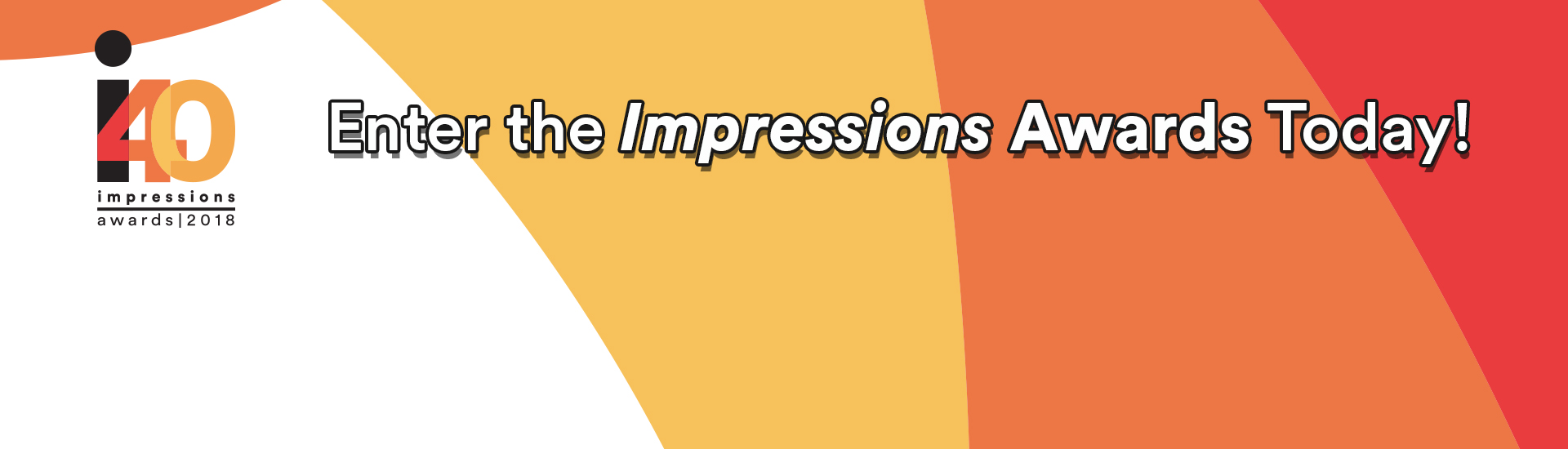 <h2><a href='https://www.impressionsmagazine.com/news/industry/enter-the-2018-impressions-awards-new-prizes-announced/' style='color: inherit; text-decoration:none;font:inherit;'>Enter the 40th Annual Impressions Awards!</a> <hr></h2><p>  <a href='https://www.impressionsmagazine.com/news/industry/enter-the-2018-impressions-awards-new-prizes-announced/' style='color: inherit; text-decoration:none; font-weight:700;font-size:24px;'>The industry&#039;s most prestigious competition now includes new prizes for winners. Click here for more information.</a></p>