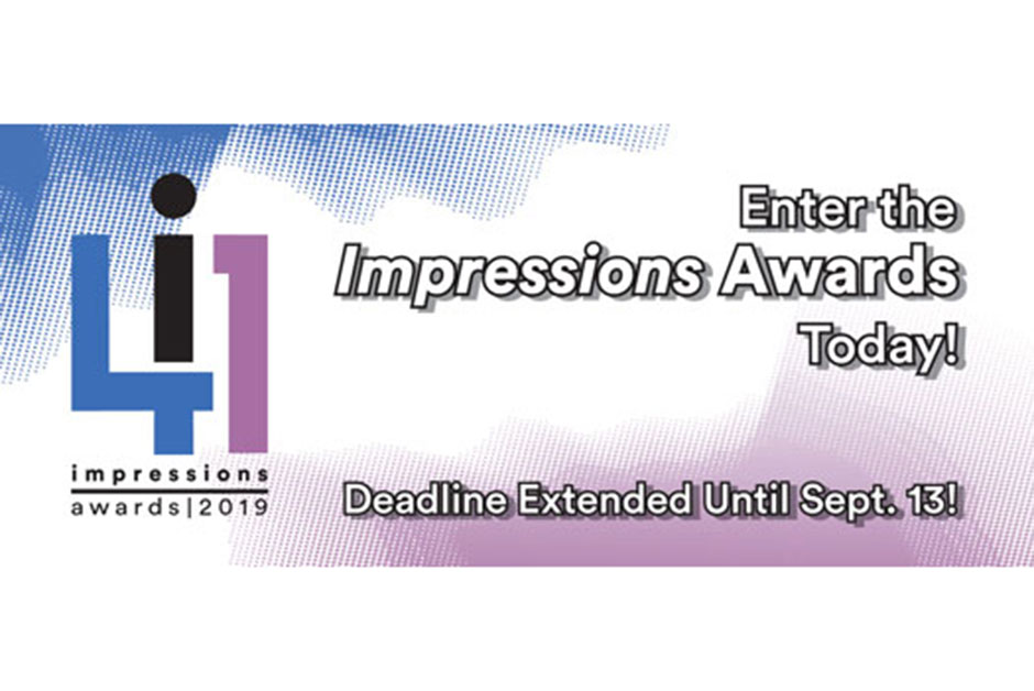 Deadline Extended - Enter the 2019 Impressions Awards